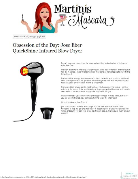 Jose Eber QuickShine Dryer feat on Martinis and Mascara